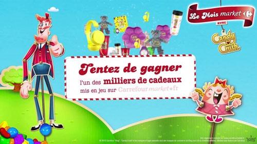 Le Mois Market avec Candy Crush sur Carrefourmaket.fr
